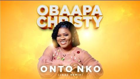 Obaapa Christy – Onto Nko Jazz Remix mp3 download