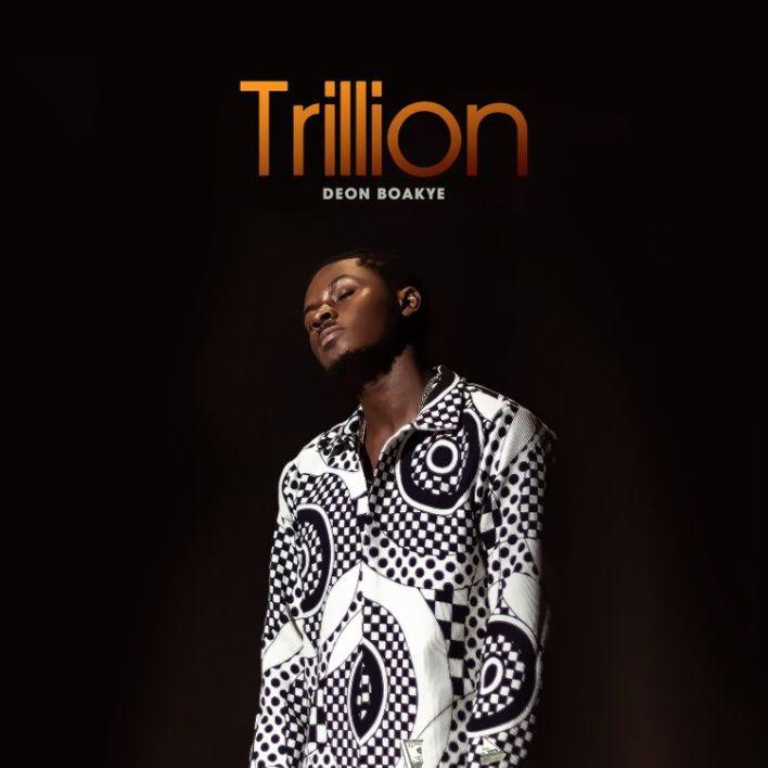 Deon Boakye – Trillion mp3 download