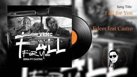 Edem – Fall For You Ft Castro mp3 download