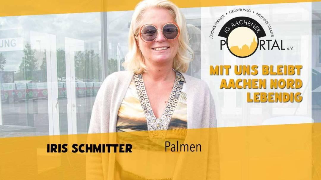 Mit uns bleibt Aachen Nord lebendig mit Iris Schmitter von Palmen