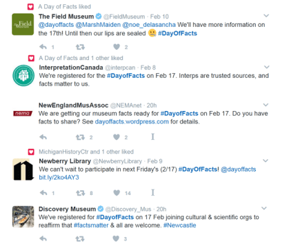 #DayOfFacts list of numberous Tweets from The Field Museum, Interpretation Canada, New England Museum Association, Newberry Library, and Discovery Museum.