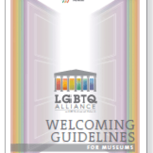 Image of the cover of the LGBTQ Welcoming Guidelines for Museums.