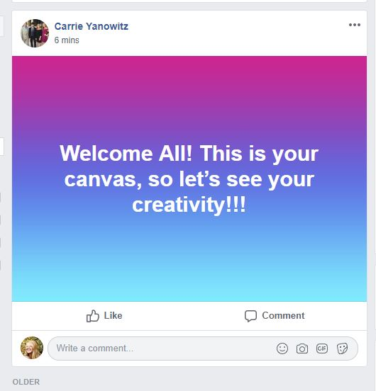 "A Facebook post that reads ""Welcome All! This is your canvas, so lets see your creativity!!!"""