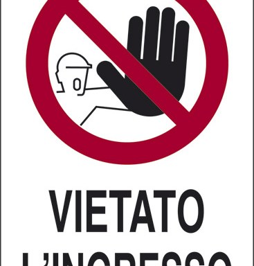 VIETATO L'INGRESSO