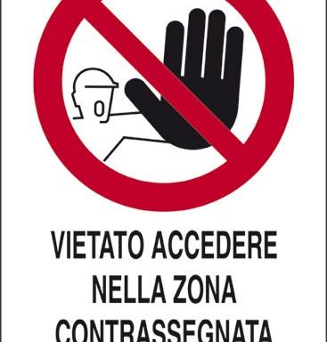 VIETATO ACCEDERE NELLA ZONA CONTRASSEGNATA CON STRISCE GIALLO/NERE