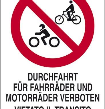 DURCHFAHRT FUER FAHRRAEDER UND MOTORRAEDER VERBOTEN VIETATO IL TRANSITO A CICLI E MOTOCICLI