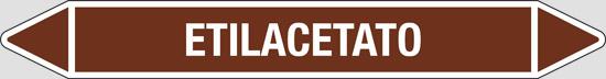 ETILACETATO (oli minerali, oli vegetali e oli animali, liquidi combustibili e/o infiammabili)