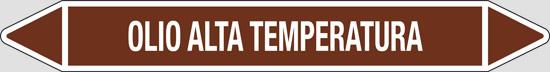 OLIO ALTA TEMPERATURA (oli minerali, oli vegetali e oli animali, liquidi combustibili e/o infiammabili)