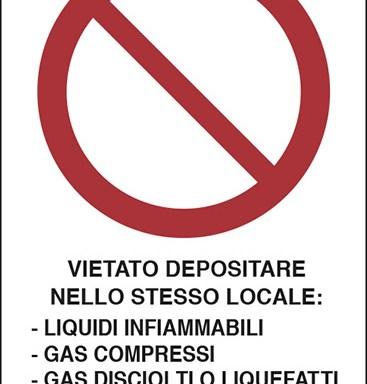 VIETATO DEPOSITARE NELLO STESSO LOCALE: – LIQUIDI INFIAMMABILI – GAS COMPRESSI – GAS DISCIOLTI O LIQUEFATTI – GAS COMBURENTI – MATERIALI COMBUSTIBILI
