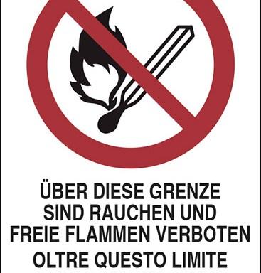 UEBER DIESE GRENZE SIND RAUCHEN UND FREIE FLAMMEN VERBOTEN OLTRE QUESTO LIMITE PROIBITO FUMARE E USARE FIAMME LIBERE