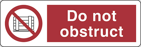 Do not obstruct