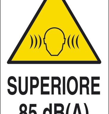 SUPERIORE 85 dB(A)