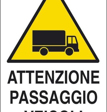 ATTENZIONE PASSAGGIO VEICOLI