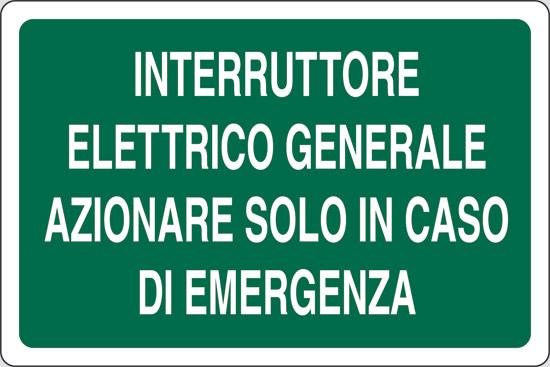 INTERRUTTORE ELETTRICO GENERALE AZIONARE SOLO IN CASO DI EMERGENZA