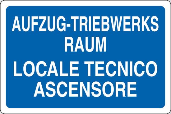 AUFZUG-TRIEBWERKS RAUM LOCALE TECNICO ASCENSORE
