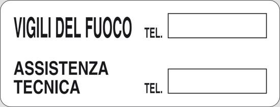 VIGILI DEL FUOCO TEL. ASSISTENZA TECNICA TEL