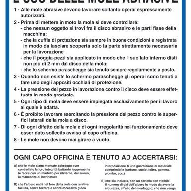 NORME DI SICUREZZA PER L'USO DELLE MOLE ABRASIVE