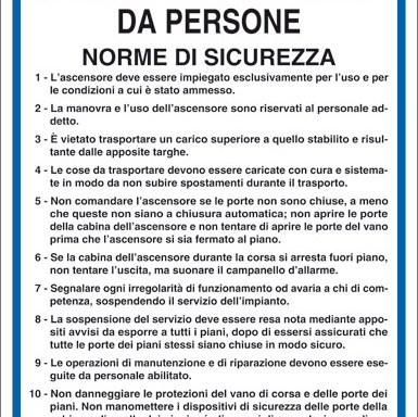 ASCENSORI PER TRASPORTO DI COSE ACCOMPAGNATE DA PERSONE NORME DI SICUREZZA