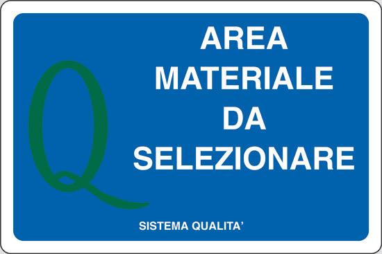 AREA MATERIALE DA SELEZIONARE