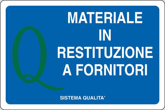 MATERIALE IN RESTITUZIONE A FORNITORE