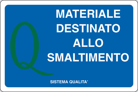 MATERIALE DESTINATO ALLO SMALTIMENTO
