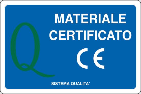 MATERIALE CERTIFICATO CE