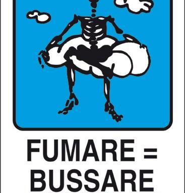 FUMARE = BUSSARE ALL' ALDILA'