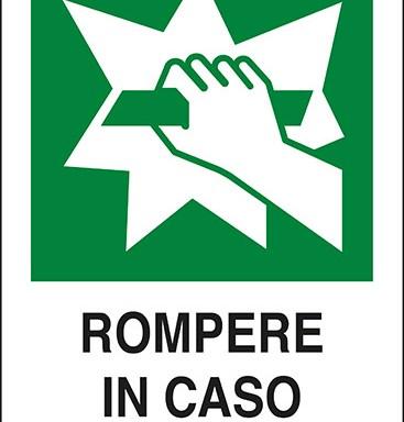 ROMPERE IN CASO DI EMERGENZA