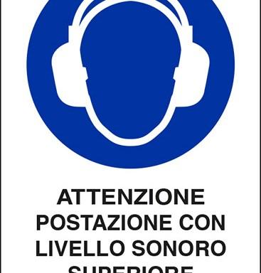 ATTENZIONE POSTAZIONE CON LIVELLO SONORO SUPERIORE A 85 dB(A)