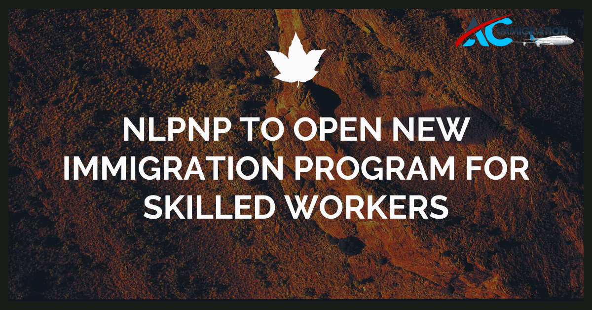 NLPNP To Open New Immigration Program