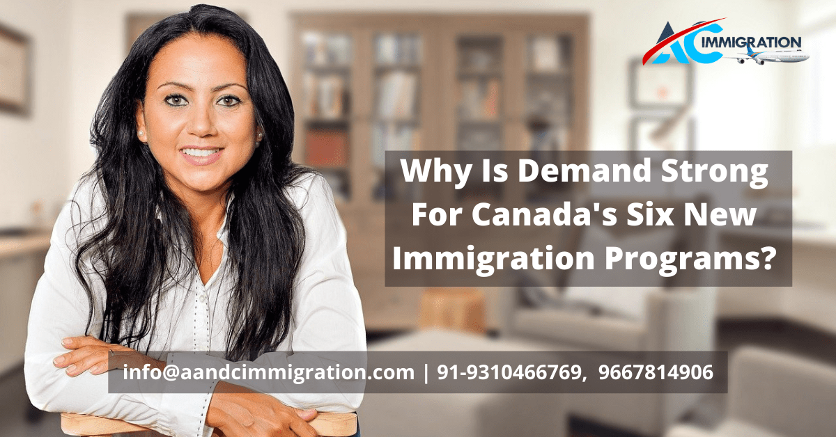Canada's Six New Immigration Programs