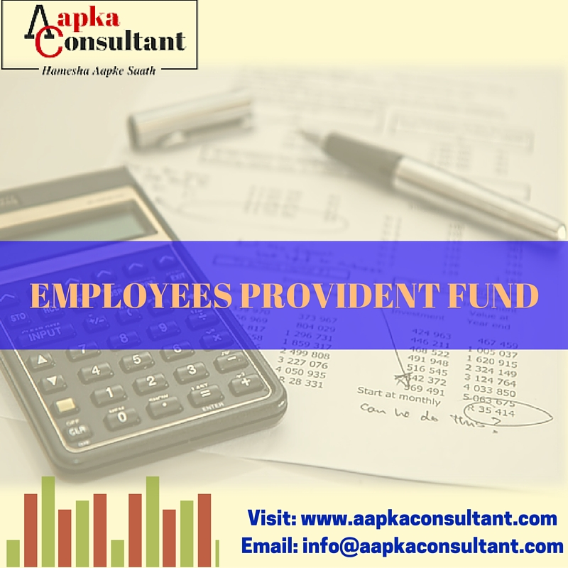 Employee Provident Fund | Aapka Consultant