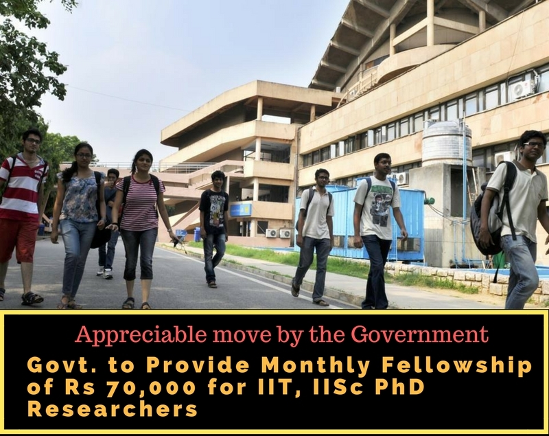 Govt plans monthly fellowship of Rs70,000 for IIT, IISc researchers