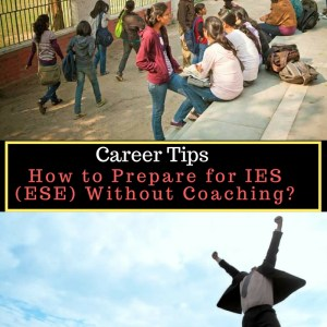How to Prepare for IES (ESE) Without Coaching?