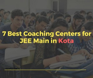 7 Best Coaching Centers for JEE Main in Kota