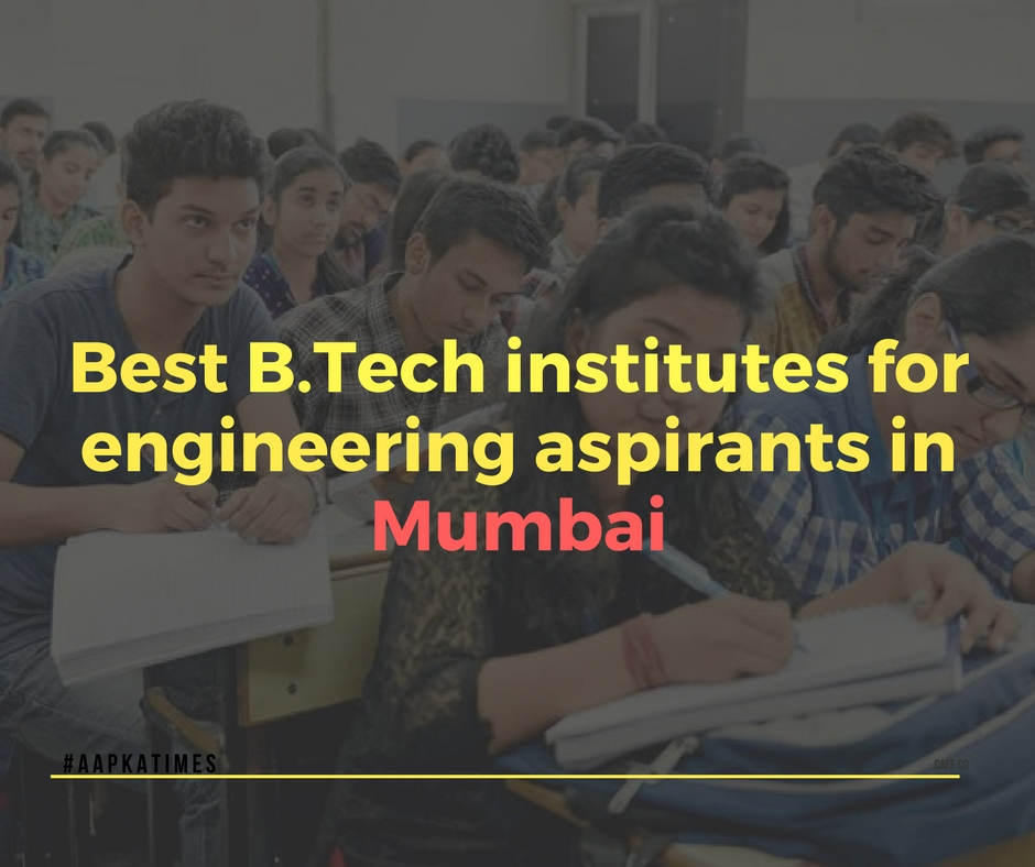Best B.Tech institutes for engineering aspirants in Mumbai