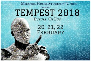 Tempest 2018 : Annual Cultural fest of Miranda House