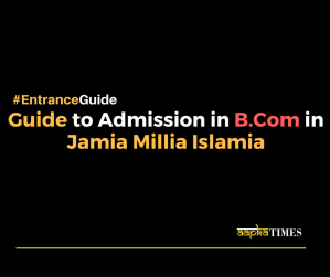 Guide to admission in B. Com in Jamia Millia Islamia
