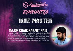 Major Chandrakant Nair to be the Quiz Master at Kashiyatra 2020