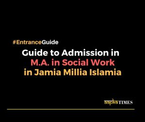 Guide to admission in M.A. in Social Work (MSW) in Jamia Millia Islamia