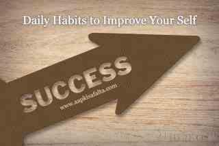 daily habits to improve life hindi
