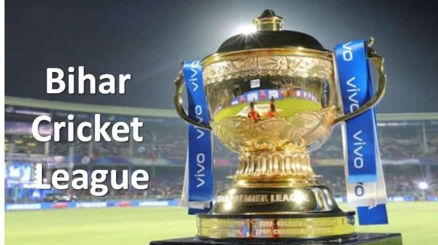 Bihar Cricket Leauge, IPL of bihar, BCA, BCCI