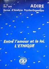 N° 15 – ENTRE L'AMOUR ET LA LOI, L'ÉTHIQUE (1999)