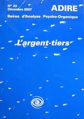 N° 23 – L'ARGENT-TIERS (2007)