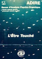 N° 6 – L'ÊTRE TOUCHÉ (1991)