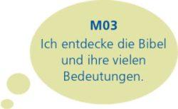 M03: Ich entdecke die Bibel und ihre vielen Bedeutungen.