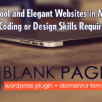 BLANKPAGER DEVELOPER – PAGE BUILDER AND 300 TEMPLATES PLUGIN SOFTWARE AND BONUS BY AHMAD WAHYUDI REVIEW IS THE BEST WORDPRESS PLUGIN SOFTWARE HOW TO CREATE ELEGANT WEBSITE IN LESS THAN 5 MINUTES