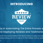 REVIEW TRUST TESTIMONIALS SOFTWARE BY JIMMY KIM – BEST POWERFULL SOFTWARE THAT AUTOMATICALLY TO COLLECTING, ORGANIZING, AND DISPLAYING REAL REVIEWS AND TESTIMONIALS ON E-COMMERCE STORE, SALES PAGE, SHOPPING CART, WEBSITE OR BLOG TO INCREASE DOUBLE YOUR SALES AND PROFITS