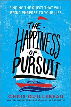 The Happiness of Pursuit-Finding the Quest that will give purpose to your life