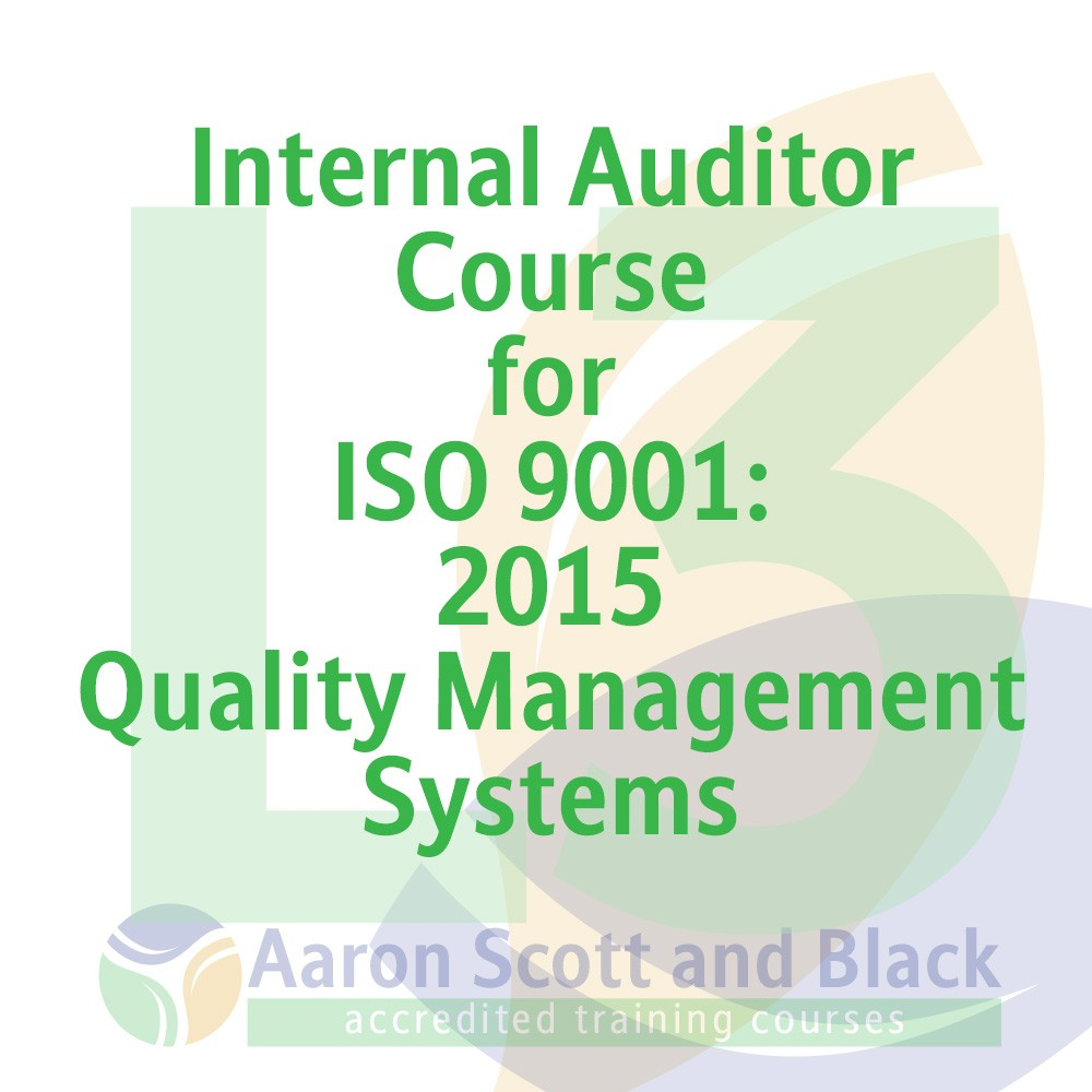 Internal-Auditor-Course-for-ISO-9001-2015-Quality-Management-Systems-training-courses-from-aaron-scott-black